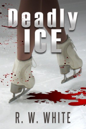 Deadly Ice by R. W. White